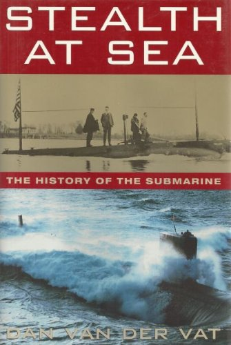 9780395652428: Stealth at Sea: The History of the Submarine