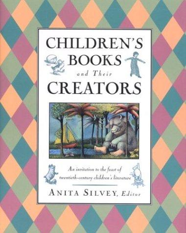 9780395653807: Children's Books and Their Creators