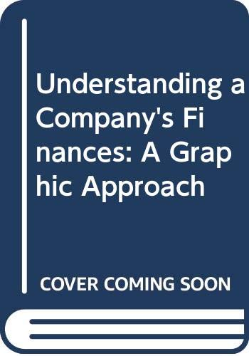 9780395656679: Understanding a Company's Finances: A Graphic Approach
