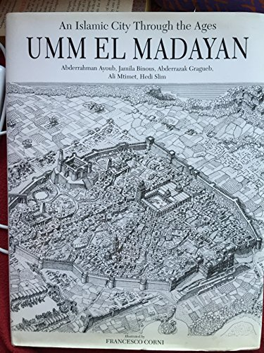 9780395659670: Umm El Madayan: An Islamic City through the Ages