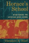 Horace's School: Redesigning the American High School (9780395659731) by Sizer, Theodore R.