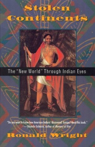 9780395659755: Stolen Continents: The New World Through Indian Eyes