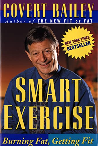 9780395661147: Smart Exercise: Burning Fat, Getting Fit