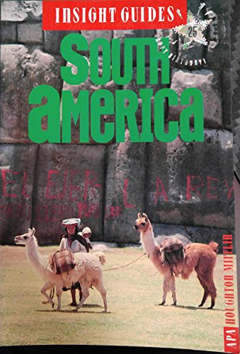 Insight Guides: South America: Hoefer, Hans,Perrottet, Tony