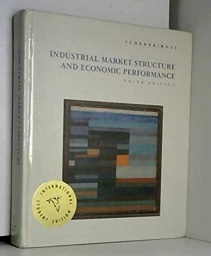 Industrial Market Structure and Economic Performance: Ross, David R.