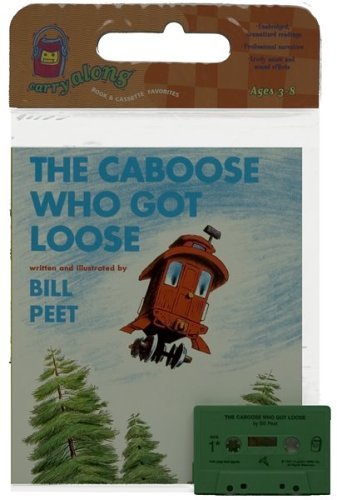 9780395665015: The Caboose Who Got Loose Book & Cassette [With Cassette]