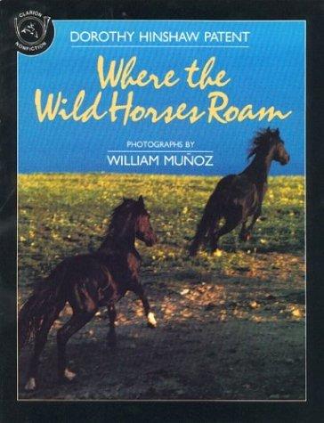 9780395665060: Where the Wild Horses Roam (Clarion Nonfiction)