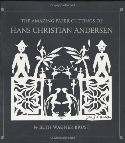 9780395667873: The Amazing Paper Cuttings of Hans Christian Andersen