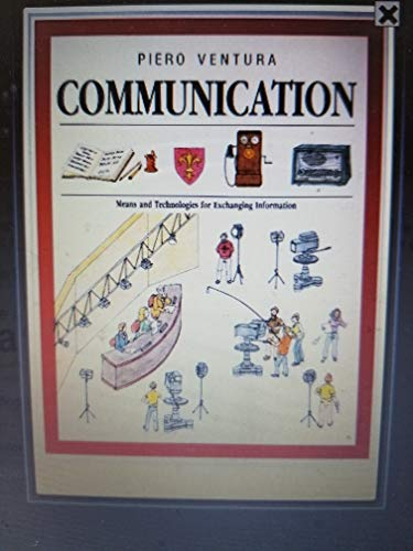 COMMUNICATION : Means and Technologies for Exchanging Information