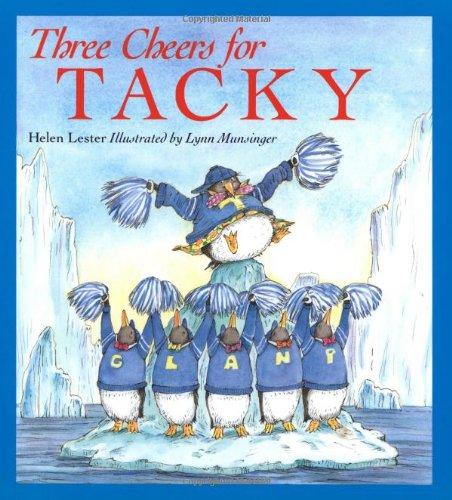 9780395668412: Three Cheers for Tacky (Tacky the Penguin)