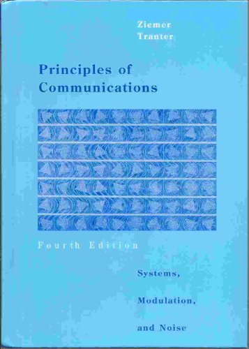 9780395668689: Principles of Communications: Systems, Modulations, and Noise