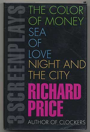 3 Screenplays The Color of Money Sea of Love and Night and the City (signed): Richard Price