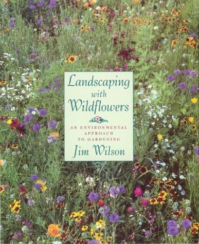 9780395669266: Landscaping with Wildflowers: An Environmental Approach to Gardening