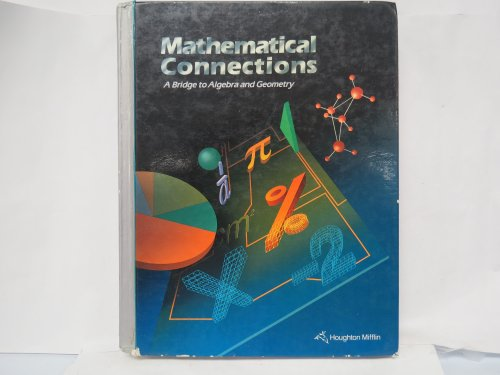 Mathematical Connections a Bridge to Algebra and: Francis J Gardella
