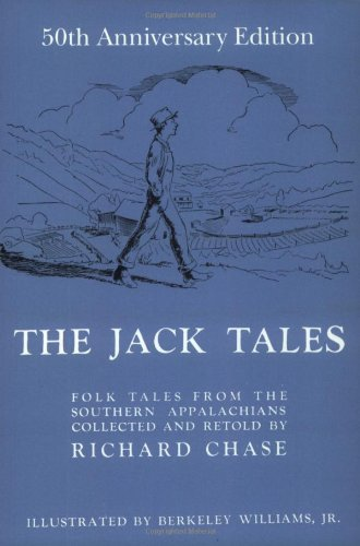 The Jack Tales: Richard Chase