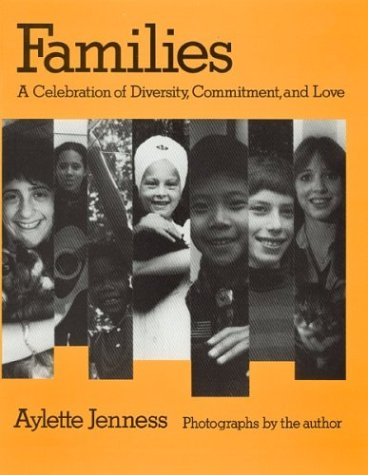 9780395669525: Families : A Celebration of Diversity, Commitment, and Love