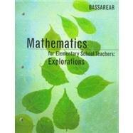 Mathematics for Elementary School Teachers: Explorations: Bassarear, Tom