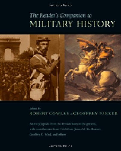 The Reader's Companion to Military History: Cowley, Robert