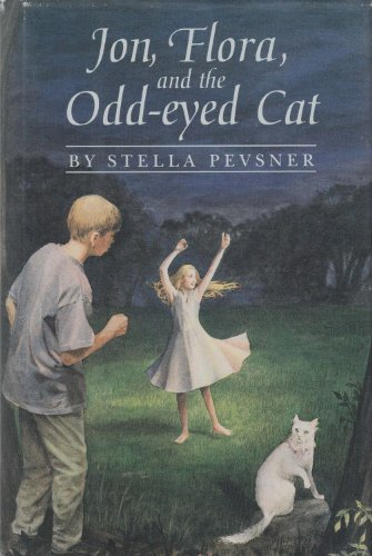 Jon, Flora, and the Odd-eyed Cat [Sep 16, 1994] Pevsner, Stella: Pevsner, Stella