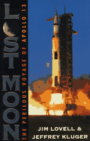 Lost Moon : The Perilous Voyage of Apollo 13 (Autographed): Lovell, Jim; Kluger, Jeffrey