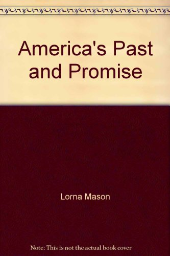 9780395671085: America's Past and Promise