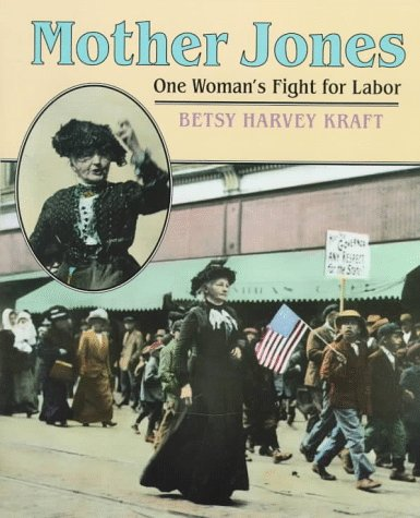 9780395671634: Mother Jones: One Woman's Fight for Labor