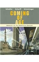 9780395673096: Coming of Age: America in the Twentieth Century