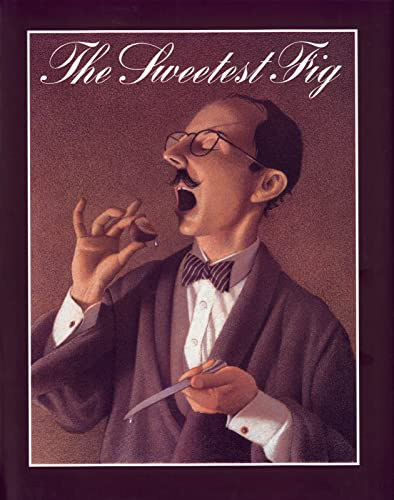 The Sweetest Fig: Van Allsburg, Chris