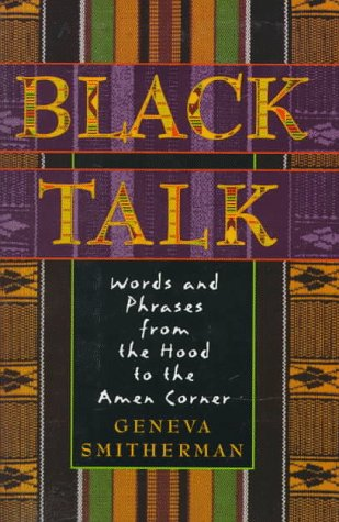 9780395674109: Black Talk: Words and Phrases from the Hood to the Amen Corner