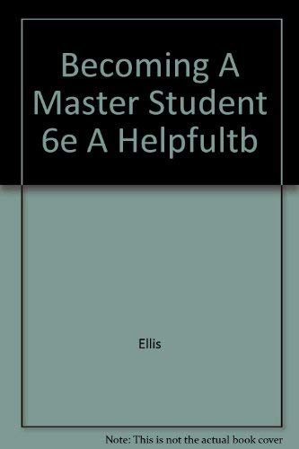 9780395675229: Becoming A Master Student 6e A Helpfultb