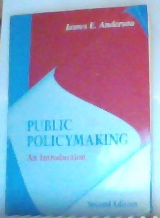 9780395675298: Public Policymaking: An Introduction