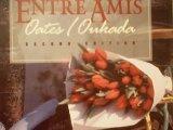 ENTRE AMIS, second edition: Michael D. Oates;