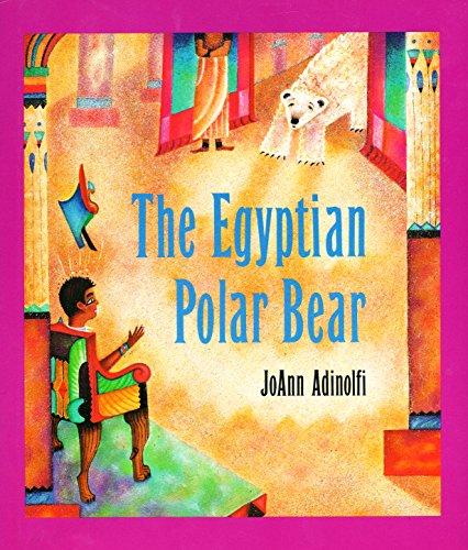 9780395680742: The Egyptian Polar Bear