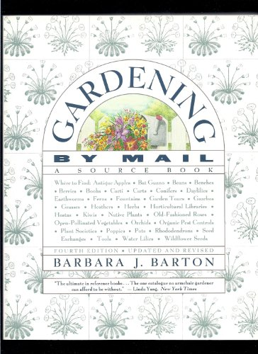 9780395680797: GARDENING BY MAIL 4TH ED PA