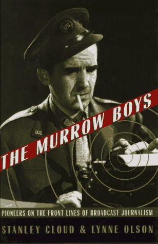 9780395680841: The Murrow Boys: Pioneers on the Front Lines of Broadcast Journalism