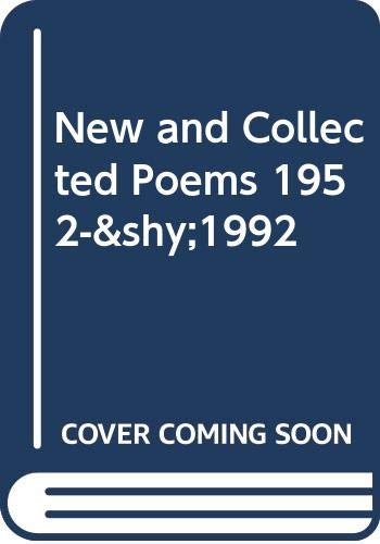 9780395680865: New and Collected Poems, 1952-­1992