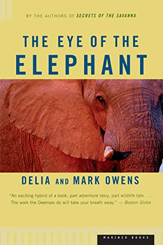 9780395680902: The Eye of the Elephant: An Epic Adventure in the African Wilderness