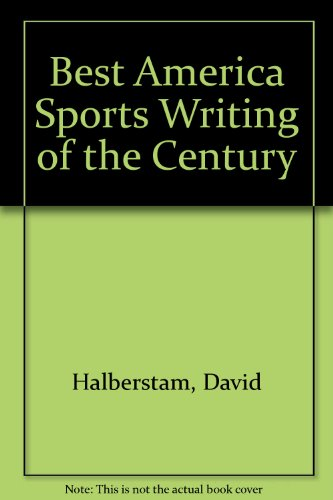 9780395681558: Best America Sports Writing of the Century