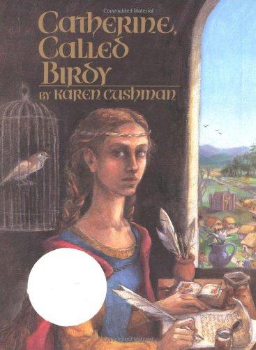 9780395681862: Catherine, Called Birdy (Newbery Honor Book)
