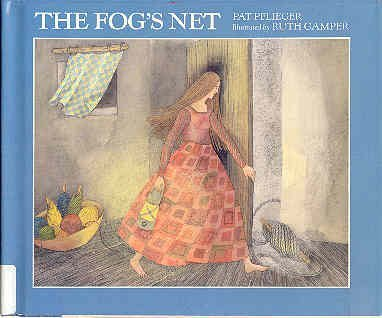 9780395681947: The Fog's Net