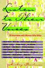 9780395681978: Listen to Their Voices: 20 Interviews with Women Who Write