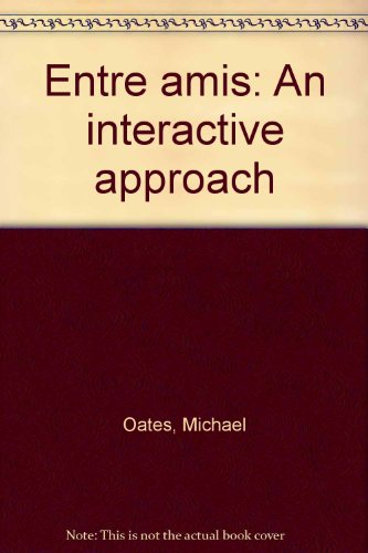 9780395682555: Entre amis: An interactive approach (French Edition)