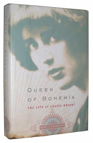 9780395683965: Queen of Bohemia: The Life of Louise Bryant