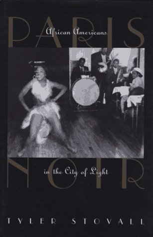 9780395683996: Paris Noir: African Americans in the City of Light