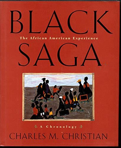 9780395687178: Black Saga: African American Experience - A Chronology