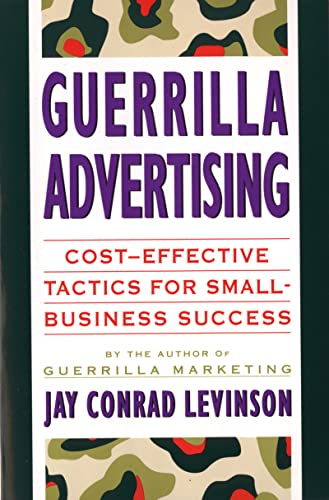 9780395687185: Guerrilla Advertising: Cost-Effective Techniques for Small-Business Success