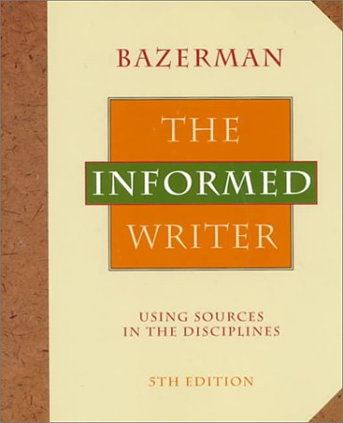 9780395687239: The Informed Writer: Using Sources in the Disciplines