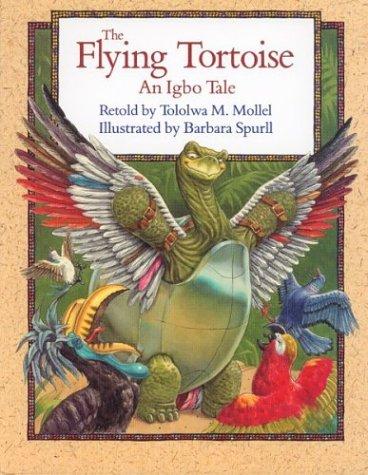 9780395688458: The Flying Tortoise: An Igbo Tale
