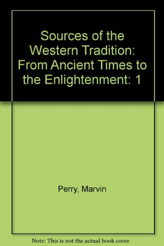 9780395689738: Sources of the Western Tradition: From Ancient Times to the Enlightenment