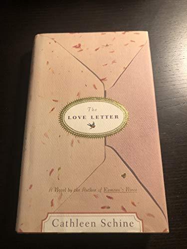 The Love Letter: Schine, Cathleen
